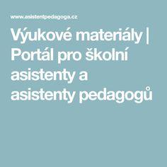 Výukové materiály | Portál pro školní asistenty a asistenty pedagogů Adhd, Portal, Rv, Motorhome, Camper