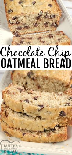 CHOCOLATE CHIP OATMEAL BREAD – Butter with a Side of Bread Chocolate Chip Oatmeal Bread is like a oatmeal chocolate chip cookie in bread form! This simple quick bread recipe is super easy to make and turns out perfectly soft and moist every time. Quick Bread Recipes, Sweet Recipes, Baking Recipes, Vegan Sweet Bread Recipe, Oatmeal Bread Recipe, Quick Dessert Recipes, Baking Desserts, Oatmeal Recipes, Party Desserts