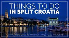 Top things to do in Split Croatia: stroll along Split's seafront promenade, visit museums and galleries, hike Marjan hill or just chill out at the beach.