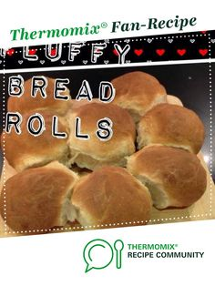 Recipe FLUFFY BREAD ROLLS by Thermomistress, learn to make this recipe easily in your kitchen machine and discover other Thermomix recipes in Baking - savoury. Thermomix Bread, Recipe Community, Food N, Bread Rolls, Hot Dog Buns, Breads, Vegetarian, Baking, Recipes