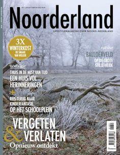 Proefabonnement: 3x Noorderland € 17,50: Informatieve glossy over het goede leven in de Noordelijke provincies: Groningen, Friesland en Drenthe.