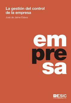 La gestión del control de la empresa. José de Jaime Eslava. Máis información no catálogo: http://kmelot.biblioteca.udc.es/record=b1509152~S1*gag