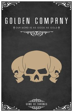 A Song of Ice and Fire - The Golden Company (by LiquidSoulDesign)