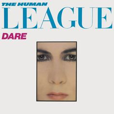 The Human League - dare Vogue-inspired cover for one of the most influential synth-pop albums. Iconic Album Covers, Classic Album Covers, Cool Album Covers, Music Album Covers, Pop Albums, Great Albums, Music Albums, Heaven 17, Free Songs