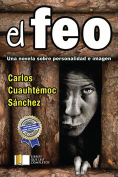 The ugly (Carlos Cuauhtemoc Sanchez)