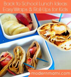 Back to School Lunch Ideas: Easy Wraps & Roll-Ups for Kids   modernmami.com #BTS #backtoschool #lunch