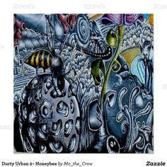 Durty Urban 2~ Honeybee Poster