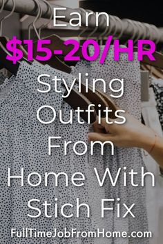 Learn how you can work from home and earn $15-$20 an hour styling outfits for clients in this Stich Fix Stylist Review
