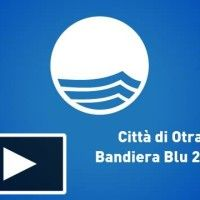 Anche nel 2013 Bandiera Blu alla Città di Otranto   #InOnda WebTv