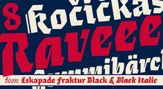 New: Eskapade Fraktur Black & Black Italic! on Behance