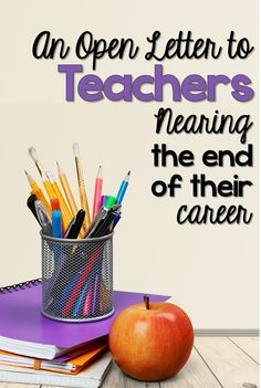 An Open Letter to Teachers Nearing the End of Their Career | The TpT Blog