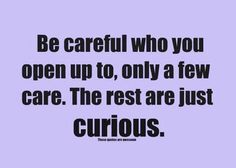 You know what they say....Curiosity killed the cat!