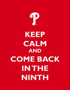 """Keep calm... Phillies style. Any true Phillies fan knows they like to """"Keep things interesting!"""""""