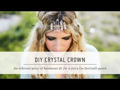 DIY Crystal Crown   Festival Fashion and Accessories   Spring Style   Mr Kate - YouTube