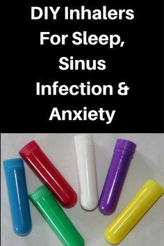 DIY Inhalers For Sleep, Sinus Infection & Anxiety