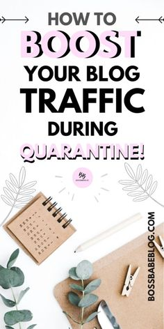How to grow your blog traffic during quarantine   bossbabeblog Creating A Business, Creating A Blog, Business Ideas For Students, Make Money Blogging, How To Make Money, Blog Planner, Blogging For Beginners, Blog Tips, Writing Tips