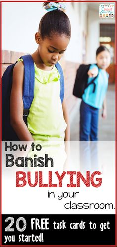 Banish Bullying in the Classroom, promote kindness and promote awareness. October is National Bullying Prevention Month
