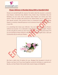 Flowers available at Emotiongifts are of various colors and you can choose from white, red or pink roses and even white or pink lilies and carnations of different colors.