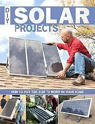 Diy Solar Projects (Paperback)  How to Put the Sun to Work in Your Home  by Smith, Eric