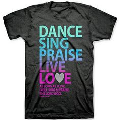 I will sing to the LORD all my life; I will sing praise to my God as long as I live. - Psalm 104:33