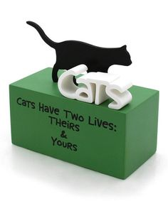 Another great find on #zulily! 'Cats Have Two Lives' Block Sign by Our Name is Mud #zulilyfinds