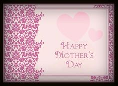 To my girls (all three of them) and all the wonderful women in my life who are mothers - A very Happy Mother's Day!!  Love you all.