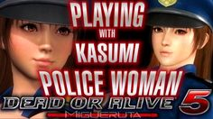 SEXY POLICE WOMAN KASUMI Dead Or Alive 5 Last Round Gameplay (PS4 1080p) https://youtu.be/a8mJycXahW4