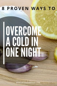 Natural Remedies To Cure A Cold Fast - Jacob Kenneally