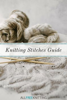 The Knitting Stitches Library | Master knitting in no time (with videos for every stitch)!