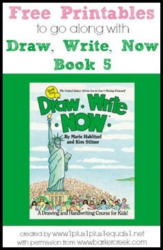 Free Printables to go along with the Draw, Write Now book 5 {themes include: The United States, From Sea to Sea, and Moving Forward}  Created by www.1plus1plus1equals1.net with permission from www.barkercreek.com
