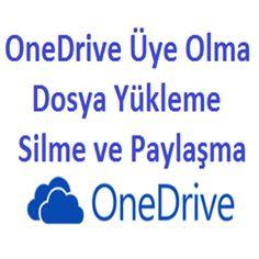 OneDrive Üye Olma Dosya Yükleme Silme ve Paylaşma