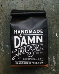 Handsome & Damn Handsome Coffee