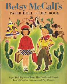 Betsy McCall Paper Doll Story Book-would make an adorable make it yourself gift for a little girl!!  Print and put together the book and the paper dolls