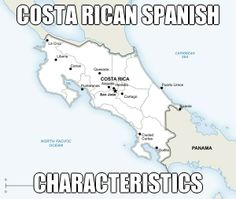 Costa Rican Spanish Characteristics It Highlights That This Island Is Very Rich In Terms Of