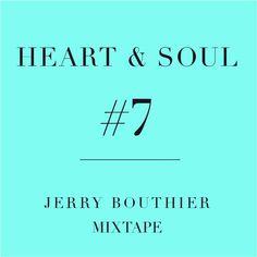 Premiere: Jerry Bouthier - Heart & Soul #7