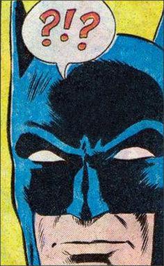 The Batman...