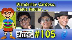 Programa Zmaro - Nalva Aguiar, Wanderley Cardoso, Titio Doni, celular dedo duro e muito mais... Programa Zmaro 105