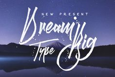 Dream Big Typeface on Behance