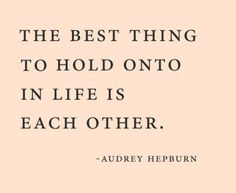 We all need some one to hold onto....