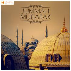 #JummahMubarak to #Muslims around the world. May #Allah shower his countless blessings on you and your family on this holy day. #Prayers #Blessings