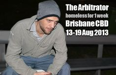 The Arbitrator homeless to raise awareness of banks taking homes by deception