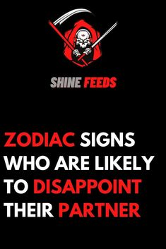ZODIAC SIGNS WHO ARE LIKELY TO DISAPPOINT THEIR PARTNER Astrology Zodiac, Horoscope Capricorn, Astrology Signs, Taurus, Zodiac Posts, Zodiac Memes, Zodiac Quotes, Zodiac Star Signs