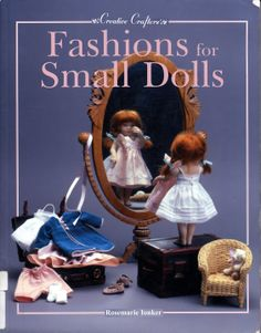 "Free Copy of Patterns - ""Fashions for Small Dolls"""