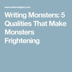 How to Write Scary Monsters: 5 Qualities That Make Monsters Frightening Fiction Writing, Writing Advice, Writing Prompts, Spooky Stories, Horror Stories, Story Writer, Long Stories, Scary, Monsters