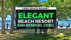 Come let's take a tour to this beautiful beach resort in Cebu north, Elegant Beach Resort. The resort is situated in Anapog in the northern town of San Remig. Much Music, North Beach, Tourist Spots, Cebu, Beach Resorts, Where To Go, Beautiful Beaches, Philippines, Traveling By Yourself