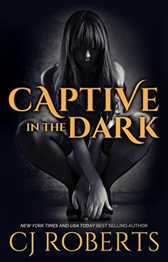 Free at posting **WARNING** This is a DARK erotic read-please read author warning before clicking!  Captive in the Dark (The Dark Duet Book 1) by CJ Roberts http://www.amazon.com/dp/B005JZHN8S/ref=cm_sw_r_pi_dp_YOiqwb0TPQ1TV