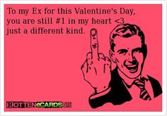 To my ex for this valentines day - http://jokideo.com/to-my-ex-for-this-valentines-day/