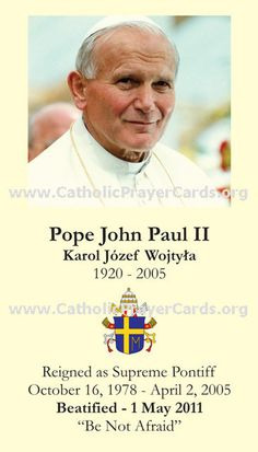 Catholic Artwork - Pope John Paul II Prayer Card, $0.20 (http://www.catholic-artwork.com/pope-john-paul-ii-prayer-card/)
