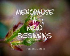 Menopause: A New Beg