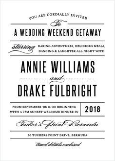 Contrasting typographic elements come together to make the Destination Weekend Invitation